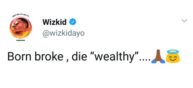 """wizk """"I Was Born Broke, But I'd Die Rich"""" – Wizkid"""