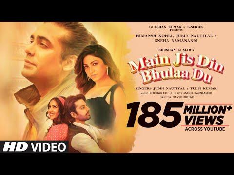 मैं जिस दिन भुला दूँ Main jis din bhula du lyrics in Hindi Jubin Nautiyal x Tulsi Kumar Hindi Song