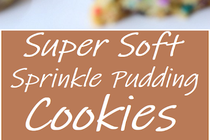Super Soft Sprinkle Pudding Cookies #cookies #pudding #desserts