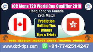 Who will win Today, ICC Men's WC T20 Qualifier 2019, 29th Match CAN vs HK