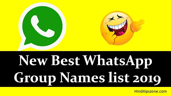 [*Best*] New Best WhatsApp Group Names list 2018