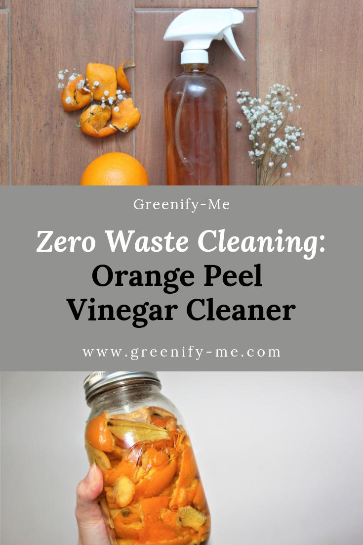 Zero Waste Cleaning Orange Peel Vinegar Cleaner Greenify Me