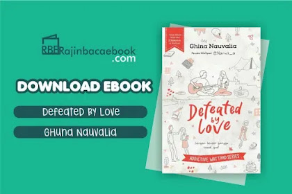 Download Novel Defeated By Love By Ghina Nauvalia Pdf