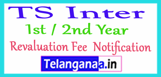 TS Inter 1st / 2nd Year Revaluation Fee  Notification