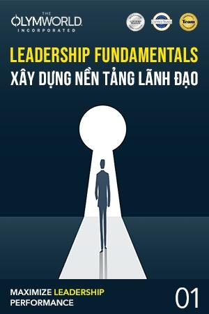 Leadership Fundamentals: Xây dựng Nền tảng lãnh đạo