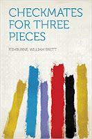 Checkmates for Three Pieces by William Brett Fishburne