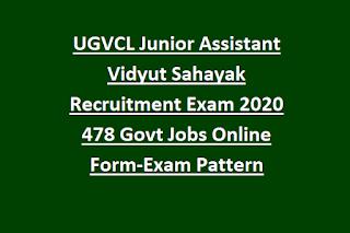 UGVCL Junior Assistant Vidyut Sahayak Recruitment Exam 2020 478 Govt Jobs Online Form-Exam Pattern