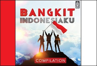 Download Kumpulan Mp3 Album Bangkit Indonesiaku