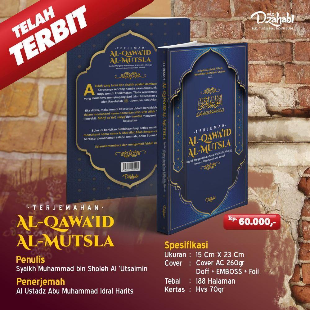 Terjemah Al Qawa'id Al Mutsla Adz Dzahabi