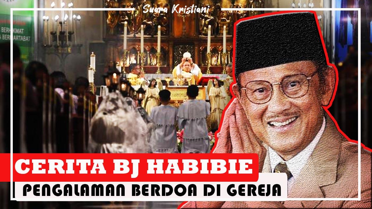 Ingat Orang Tua, BJ Habibie Mendoakan Mereka di Gereja