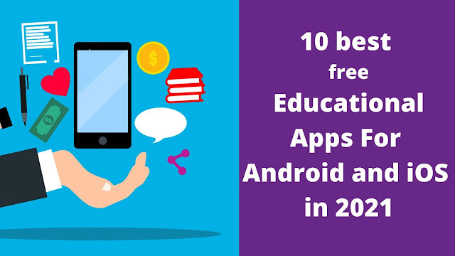 10 best free Educational Apps For Android and iOS in 2021