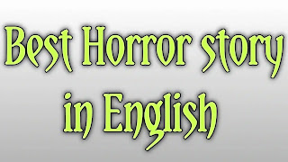Horror story in English