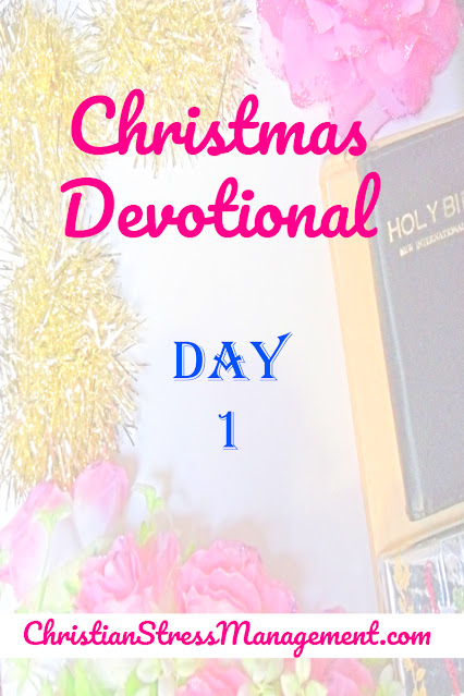Christmas Devotional Day 1
