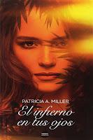 El infierno en tus ojos | Patricia A. Miller