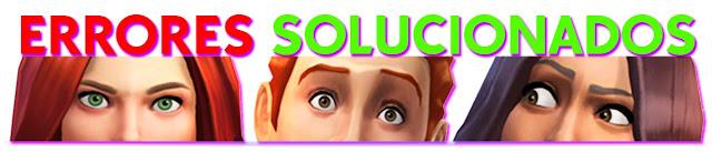 los sims 4 solucionar todos los errores