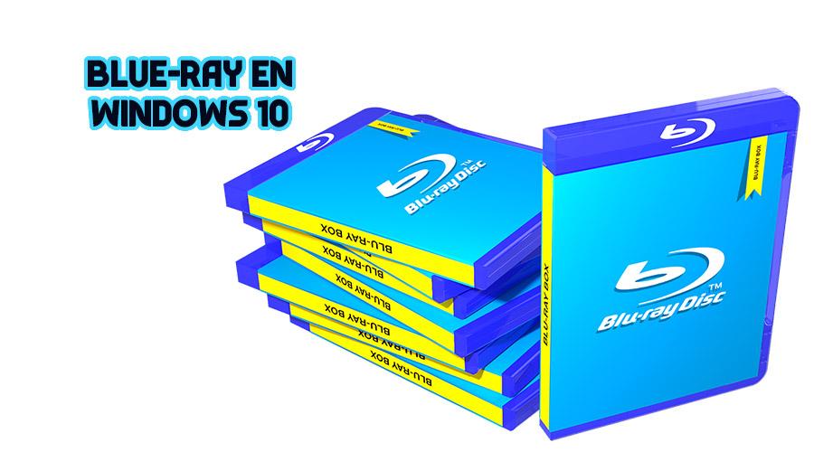 Reproducir Blue-Ray en Windows 10