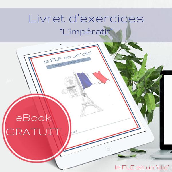 Cours et livret d'exercices gratuit (avec solutions) sur l'impératif en français