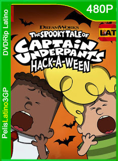 The Spooky Tale of Captain Underpants Hack-a-Ween (2019) | DVDRip Latino HD GoogleDrive 1 Link