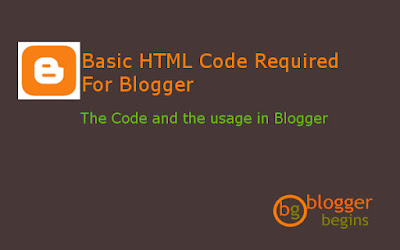 Basic HTML Code Required For Blogger