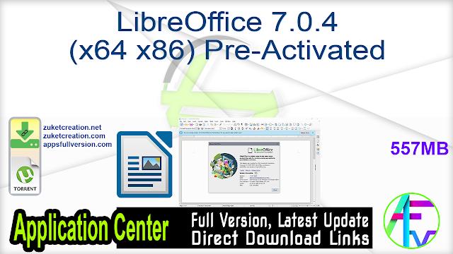 LibreOffice 7.0.4 (x64 x86) Pre-Activated