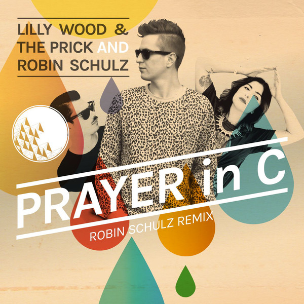 Lilly Wood & The Prick - Prayer In C (Robin Schulz Radio Edit) - Single Cover