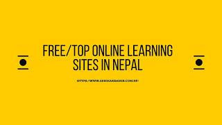 Free/Top Online learning sites in Nepal