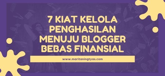 kiat menuju blogger bebas finansial
