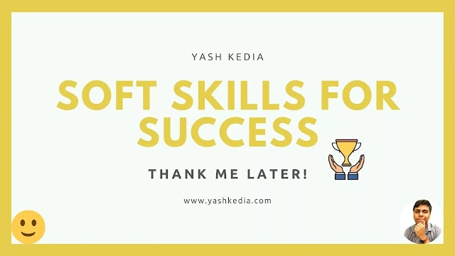 Soft skills you really need for success- Thank me later!