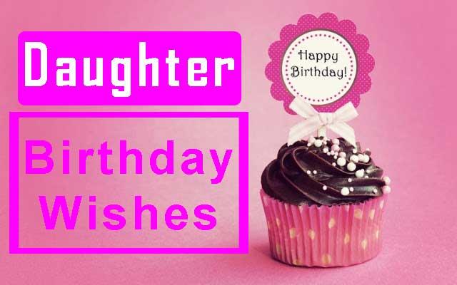 Splendid Birthday Wishes for Daughter