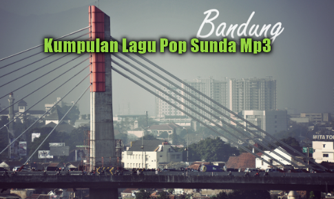 49 Lagu Pop Sunda Mp3 Terbaik dan Terpopuler Full Album Rar, Download Kumpulan Lagu Pop Sunda Mp3 Terbaik dan Terpopuler Full Rar,Lagu Sunda Mp3, Pop Sunda Mp3