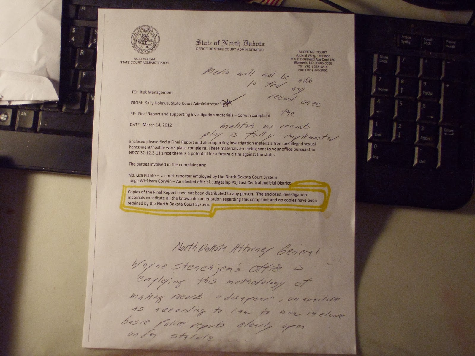 On March 12, 2012, Sally Howela, North Dakota State Court Administrator   In An Apparent Attempt To Keep A State Courts Investigation Out Of The  Hands Of