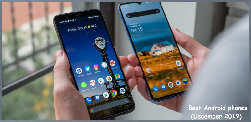 أفضل هواتف أندرويد 2019