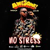 [BangHitz] Music: Awesome - No Stress (Prod. by Dr Tab).