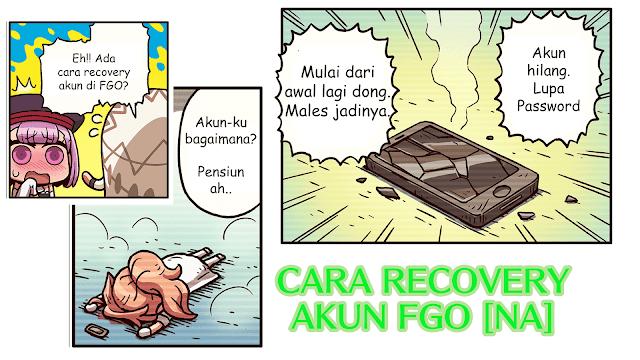 Cara Recovery Akun FGO Server NA
