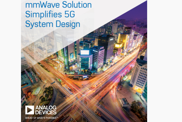 Converge! Network Digest: Analog Devices debuts mmWave 5G