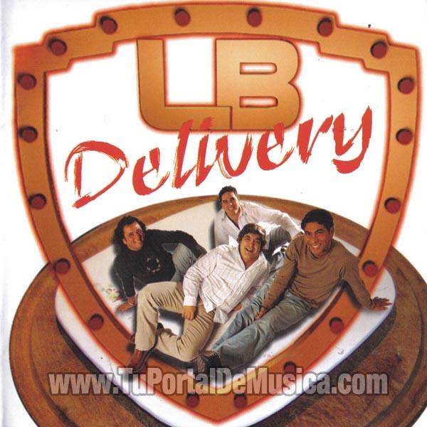 La Barra - Delivery (2006)