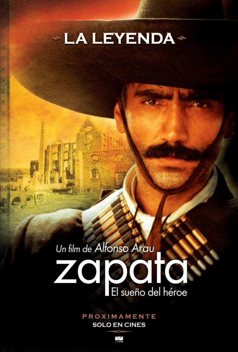 Zapata, El sueño del héroe