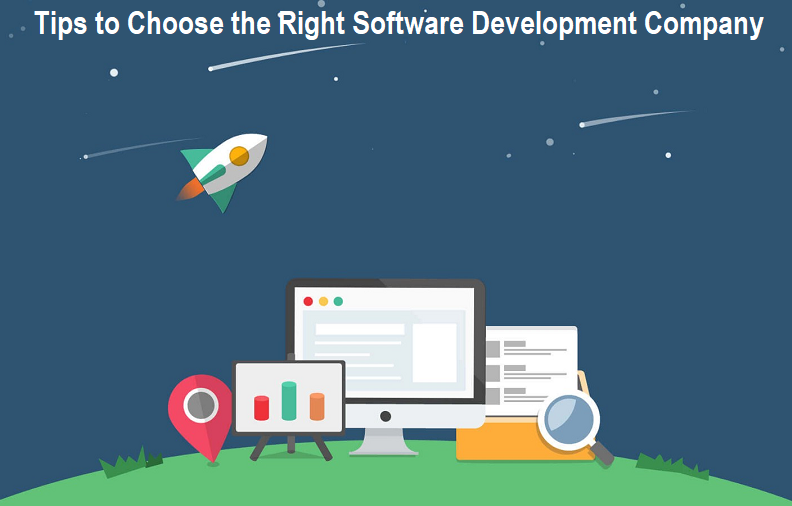Tips to Choose the Right Software Development Company