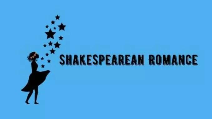 Shakespearean romance definition
