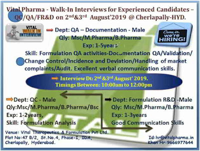 Vital pharma - Walk-in interview for QA/QC on 2nd & 3rd August, 2019