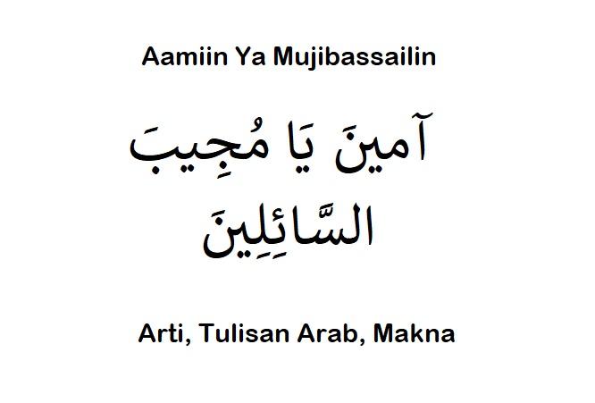 Arti Aamiin Ya Mujibassailin Tulisan Arab