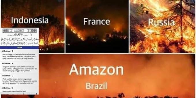 Kebakaran Besar Hutan Seluruh Dunia Petanda Kiamat Seperti Ditulis dalam Surah Al-Dukhan?
