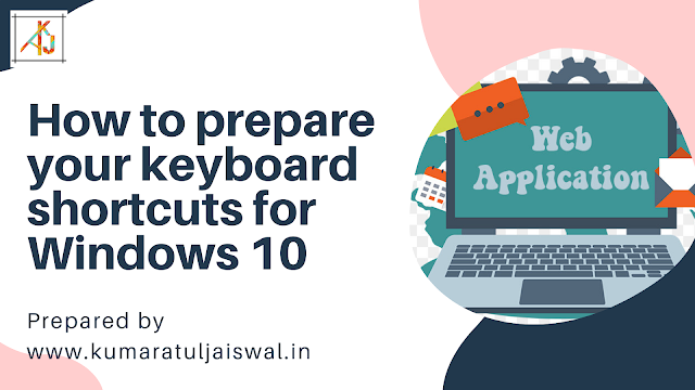 How to prepare your keyboard shortcuts for Windows 10