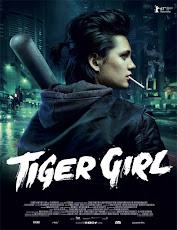 pelicula Mujer Tigre (Tiger Girl) (2017)
