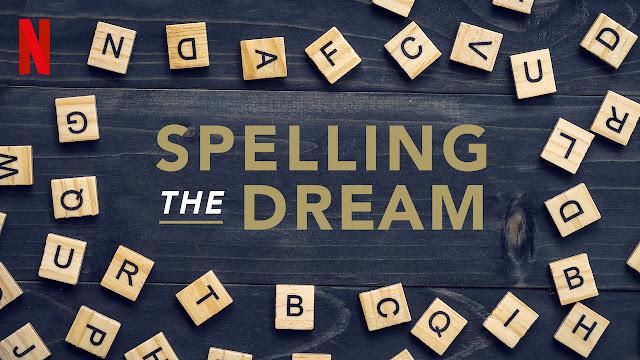 Spelling the dream original Documentry on Netflix ,SpellingbeedocumentaryTrailer  , Release date Review