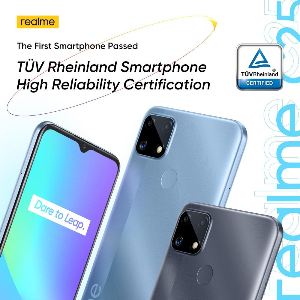 realme C25 - TÜV Rheinland High Reliability Certification