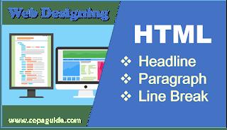HTML Heading, Paragraph, Line Break Tags