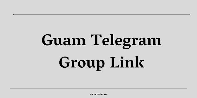 Guam Telegram Group Link