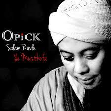 Download Lagu Opick Album Salam Rindu Ya Mustofa Terbaru