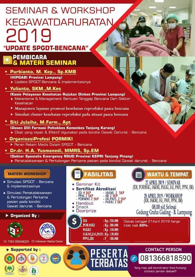 """Seminar dan Workshop """"Update - Sistem Penanggulangan Gawat Darurat Terpadu Bencana"""" 27-28 April 2019 Lampung (SKP  IDI)"""